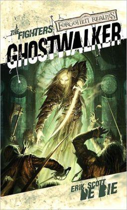 Forgotten Realms: Ghostwalker (Fighters #2)