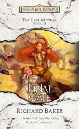 Forgotten Realms: Final Gate (Last Mythal #3)
