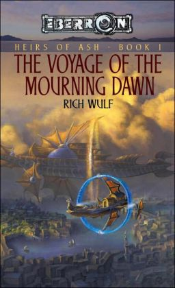 Eberron: Voyage of the Mourning Dawn, Heirs of Ash, Book 1