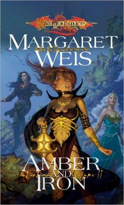 Dragonlance - Amber and Iron (Dark Disciple #2)