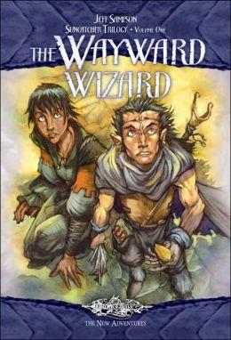 Dragonlance - The Wayward Wizard (Suncatcher Trilogy #1)