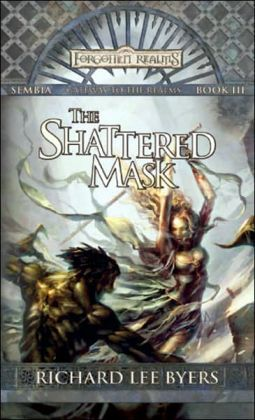 Forgotten Realms: The Shattered Mask (Sembia #3)