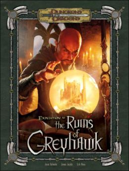 Expedition to the Ruins of Greyhawk: A D&D Adventure Supplement