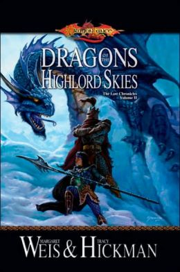 Dragonlance - Dragons of the Highlord Skies (Lost Chronicles #2)