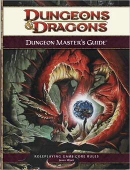 Dungeons & Dragons: Dungeon Masters Guide: A 4th Edition Core Rulebook