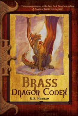 Brass Dragon Codex (Dragon Codices Series)
