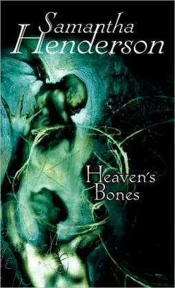 Heaven's Bones: A Novel of the Mists