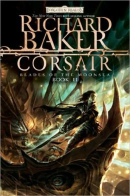 Forgotten Realms: Corsair (Blades of the Moonsea Series #2)