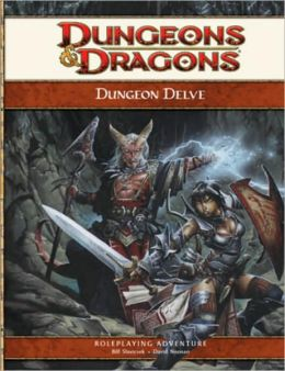 Dungeon Delve (D&D Adventure Series)