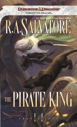 Forgotten Realms : The Pirate King (Transitions Series #2)