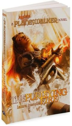 The Purifying Fire (Magic the Gathering: Planeswalker Series)