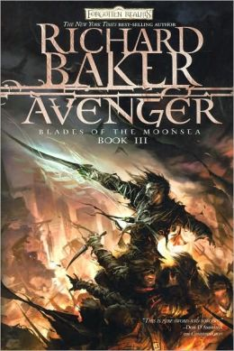 Forgotten Realms: Avenger (Blades of the Moonsea Series #3)