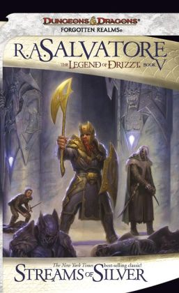 Forgotten Realms: Streams of Silver (Legend of Drizzt #5)