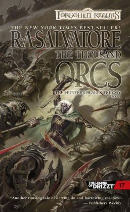 Forgotten Realms: The Thousand Orcs (Hunter's Blades #1)