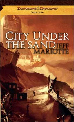 City Under the Sand (Dark Sun Series)