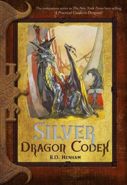Silver Dragon Codex: The Dragon Codices