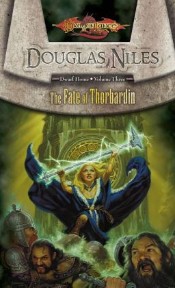 Dragonlance - The Fate of Thorbardin (Dwarf Home #3)