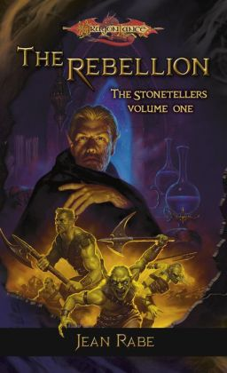 The Rebellion (Dragonlance Stonetellers Series #1)