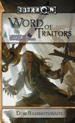 Eberron: Word of Traitors (Legacy of Dhakaan #2)