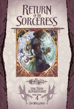 Return of the Sorceress: Dragonlance: The New Adventures, Volume Three