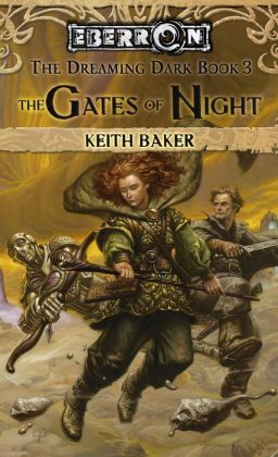 Eberron: Gates of Night (Dreaming Dark Series #3)