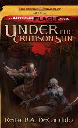 Under the Crimson Sun (The Abyssal Plague Series)