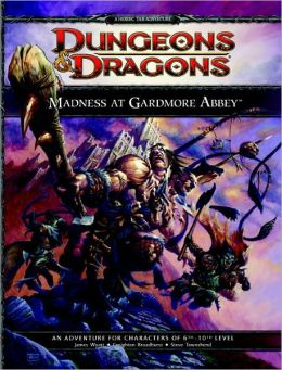 Madness at Gardmore Abbey: A Dungeons & Dragons Supplement