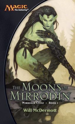 The Moons of Mirrodin: A Magic The Gathering Novel