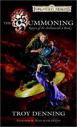 Forgotten Realms: The Summoning (Return of the Archwizards #1)