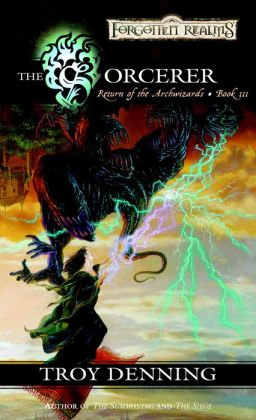 Forgotten Realms: The Sorcerer (Return of the Archwizards #3)