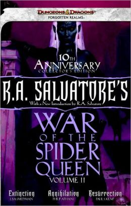 R.A. Salvatore's War of the Spider Queen, Volume II: Extinction, Annihilation, Resurrection