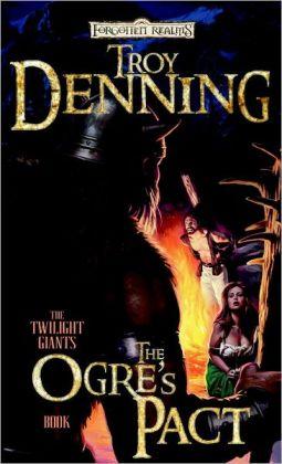 Forgotten Realms: The Ogre's Pact (Twilight Giants #1)