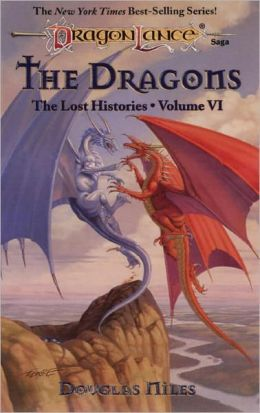 The Dragons: The Lost Histories, Book 6