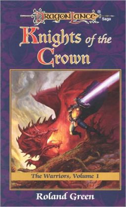 Knights of the Crown: The Warriors, Book 1