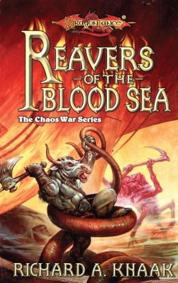 Reavers of the Blood Sea: The Chaos War, Book 4