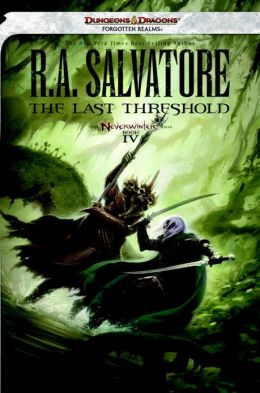 The Last Threshold: Neverwinter Saga, Book IV