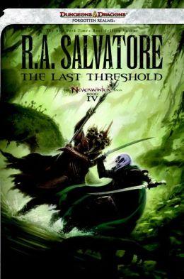 The Last Threshold: Neverwinter Saga, Book IV