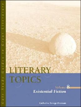 Literary Topics: Existential Fiction