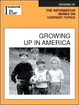 Information Plus Growing up in America 2001