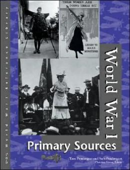 World War I: Primary Sources