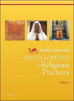Worldmark Encyclopedia of Religious Practices
