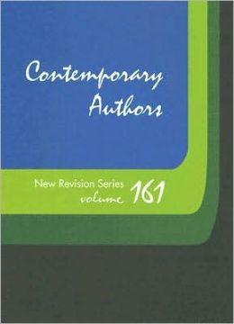 Contemporary Authors New Revision: Volume 161