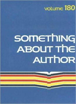 Something about the Author: Volume 180