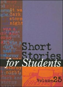 Short Stories for Students: Volume 25