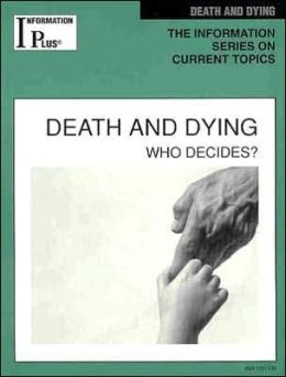 Information Plus: Death and Dying