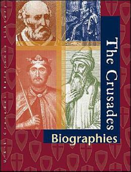 The Crusades Biography