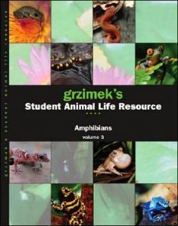Grzimek's Student Animal Life Resources: Amphibians