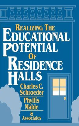 Realizing the Educational Potential of Residence Halls