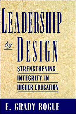 Leadership by Design: Strengthening Integrity in Higher Education