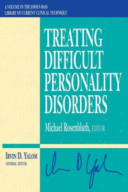 Treating Difficult Personality Disorders